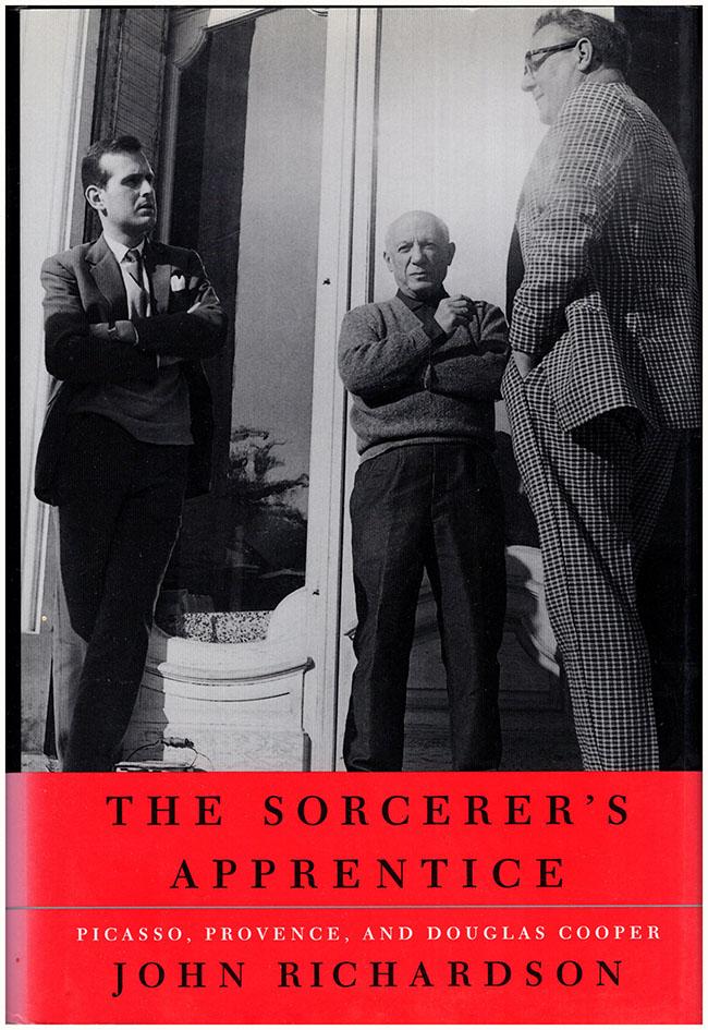 Book Cover. The Sorcerer's Apprentice: Picasso, Provence, and Douglas Cooper.