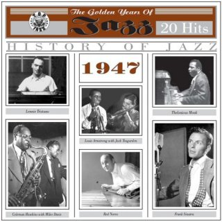 The Golden Years of Jazz1947 – 20 Hits (2012)