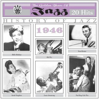 The Golden Years of Jazz1946 – 20 Hits (2012)