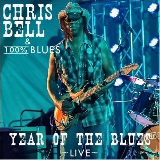 Chris Bell & 100% Blues – Year Of The Blues (Live) (2020)