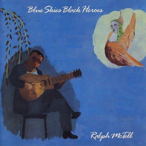 Ralph McTell – Blue Skies Black Heroes (1988)