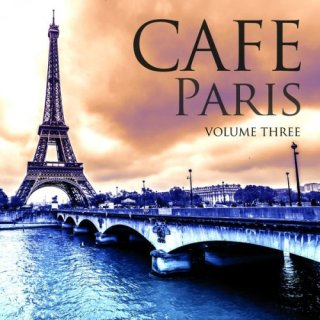 Cafe Paris, Vol. 3 (Best of Chilled Electronic Music) (2016)