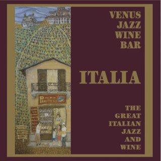 Venus Jazz Wine Bar – The Great Italian Jazz & Wine (2012/2015)