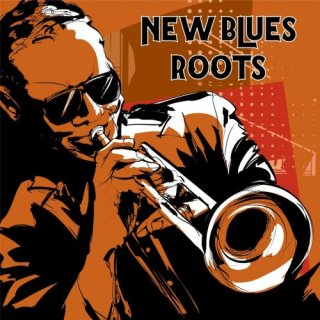New Blues Roots (2020)