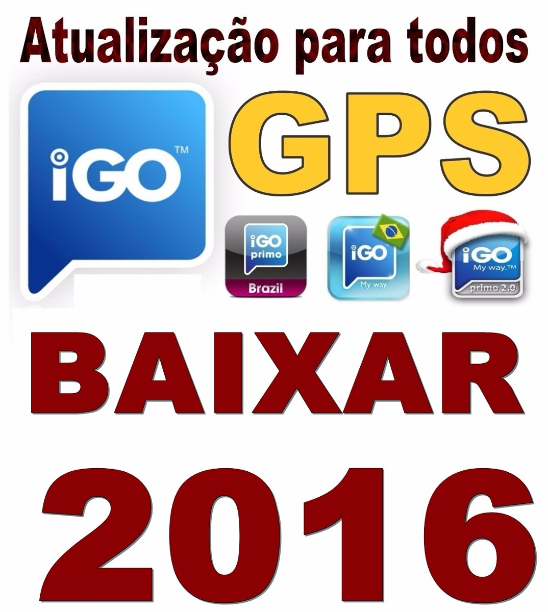 ATUALIZAÇÃO GPS IGO 2018 MAPAS GRÁTIS BAIXAR