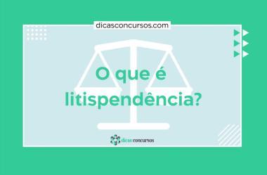 O que é litispendência?