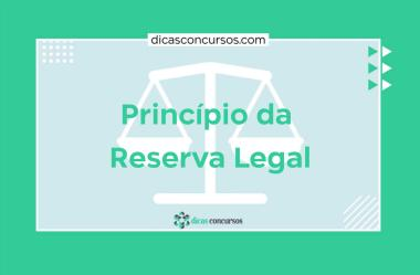 Princípio da reserva legal