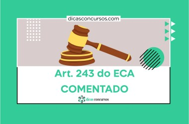 Art. 243 do ECA [COMENTADO]