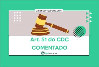 Art. 51 do CDC [COMENTADO]