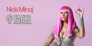 25 fatos de Nicki Minaj que ninguém fala sobre você