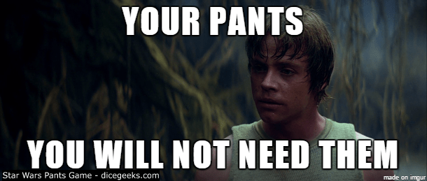 22 Star Wars Lines of Dialogue Improved by the Word Pants