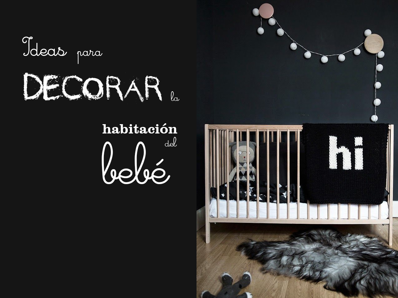 Ideas originales para decorar la habitacin del bebe