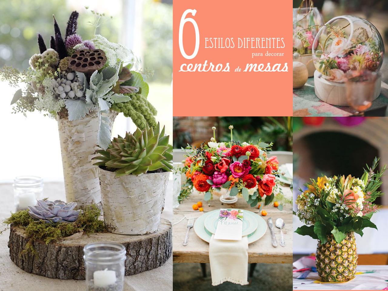 6 estilos diferentes para decorar con centros de mesa