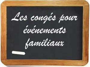Conges Pour Evenements Familiaux Mariage Naissance Deces Pacs