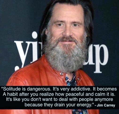 Solitude et paix - citation de Jim Carrey