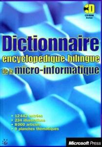 Couverture Dictionnaire Encyclopédique Bilingue de la Micro-Informatique - Microsoft Press