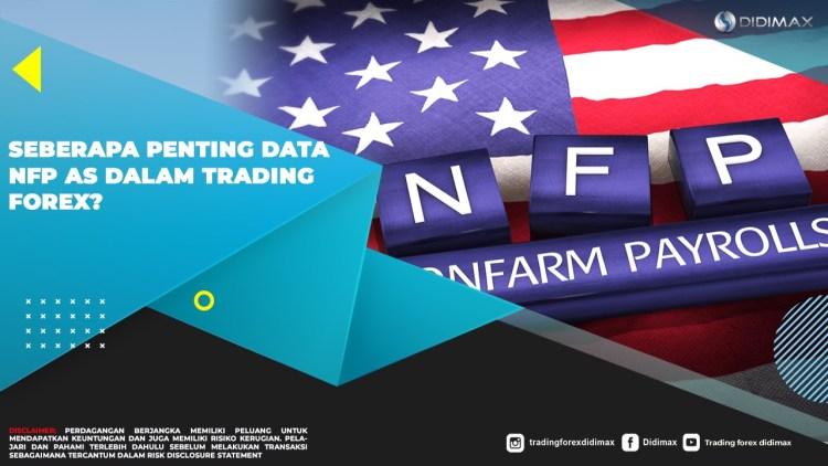 Seberapa Penting Data NFP AS Dalam Trading Forex