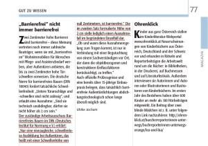 Die Nullschwellen-Stellungnahme vom Arbeitsausschuss der DIN 18040 im DIN e.V. wurde von der Fachzeitschrift BEHINDERTE MENSCHEN in der Ausgabe 3/4 2013 in einem Artikel von Ulrike Jocham, der Frau Nullschwelle, öffentlich gemacht. Diese besagt, dass nur 0 cm hohe Türschwellen barrierefrei sind.