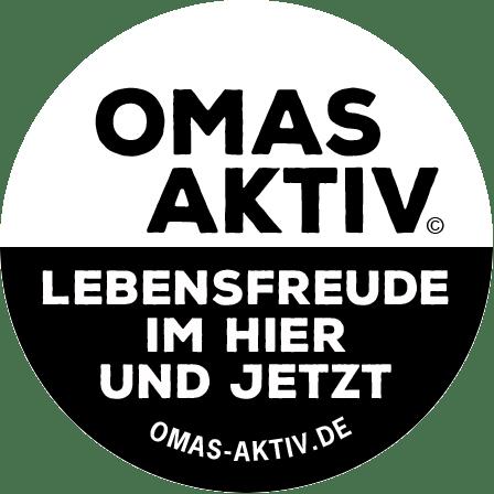 OMAS AKTIV • Lebensfreude im Hier und Jetzt • www.omas-aktiv.de