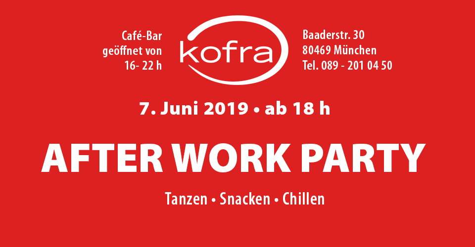 After Work Party im Kofra, München