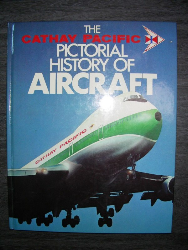 For Sale CATHAY PACIFIC AIRWAYS The Pictorial History Of AIRCRAFT BOOK  DAC