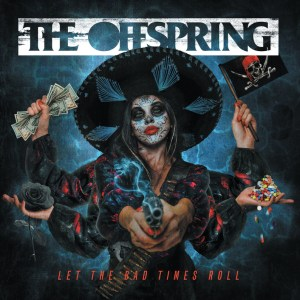 let-the-bad-times-roll-the-offspring-copertina