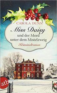 Miss Daisy und der Mord unter dem Mistelzweig. Coverbild.