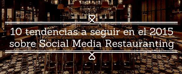 Would you like to receive the best information technology and social networks for restaurants?  Subscribe to my newsletter and receive in your mail my articles and the latest industry.  We already are...         10 trends to continue in the 2015 Social Media restauranting