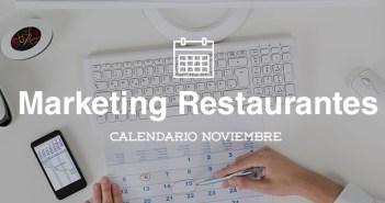 Noviembre 2015-Calendario de acciones de marketing para restaurantes