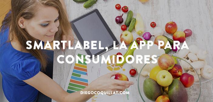 SmartLabel, la App que persigue el reto de la transparencia en la industria alimentaria