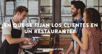 7 elementos claves en los que se fijan los clientes de un restaurante