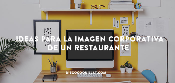 40 ideas para la imagen corporativa de un restaurante