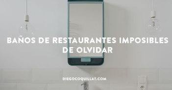 Baños de restaurantes imposibles de olvidar