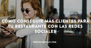 Cómo conseguir más clientes para tu restaurante con las redes sociales