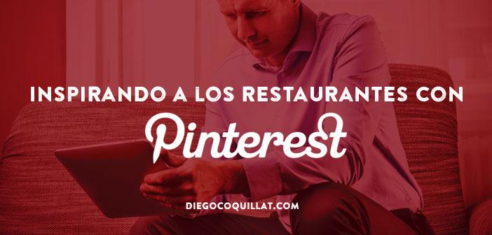 Inspirando a los restaurantes con Pinterest