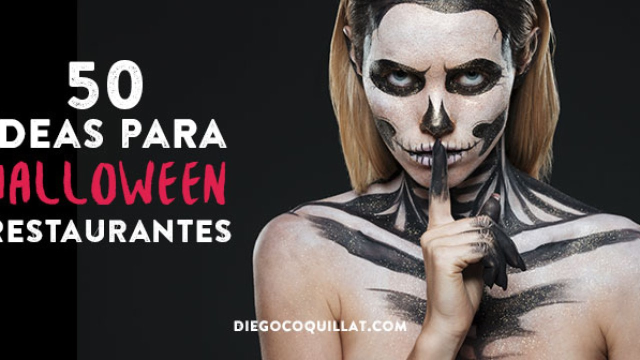 20 theming ideas for a restaurant on Halloween  DiegoCoquillat.com