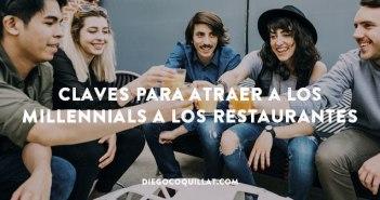 Claves para atraer a los millennials a los restaurantes