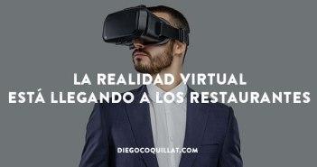 3 ejemplos de cómo la realidad virtual está llegando a los restaurantes