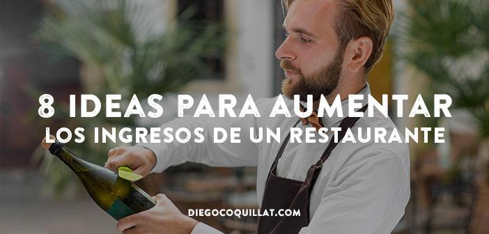 8 ideas para aumentar los ingresos de un restaurante