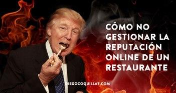Donald Trump da una lección de cómo no se debe gestionar la reputación online de un restaurante