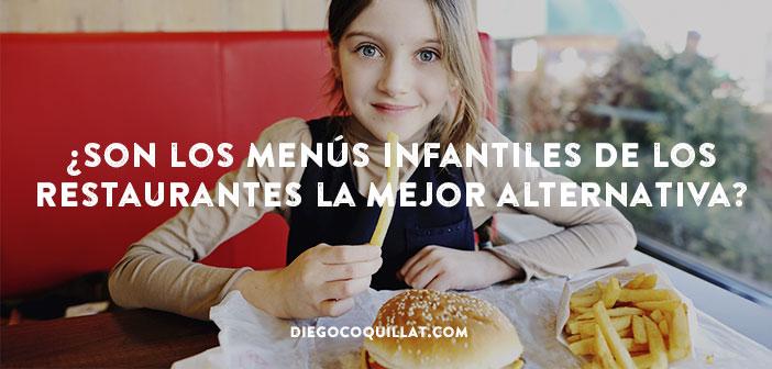 ¿Son los menús infantiles de los restaurantes la mejor alternativa para los niños?