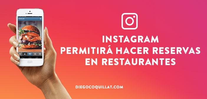 Instagram permitirá hacer reservas en restaurantes