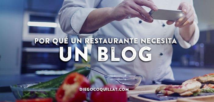 Por qué un restaurante necesita un blog