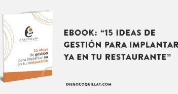 """eBook: """"15 ideas de gestión para implantar ya en tu restaurante"""""""