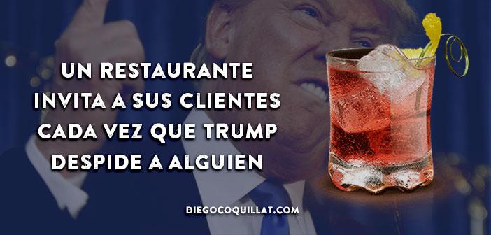 Un restaurante invita a sus clientes cada vez que Trump despide a alguien