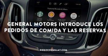 General Motors introduce en sus coches los pedidos de comida y las reservas en los restaurantes