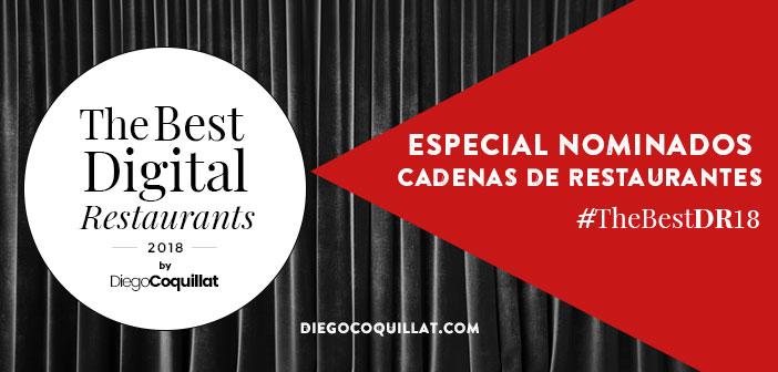 Las mejores Cadenas de Restaurantes Digitales de España en 2018 (#TheBestDR18)