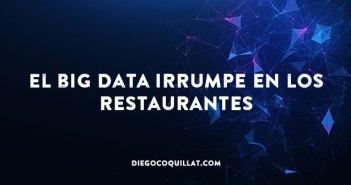 El big data irrumpe en los restaurantes