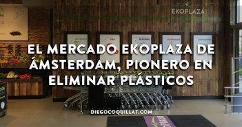 El mercado Ekoplaza de Ámsterdam, pionero en eliminar plásticos