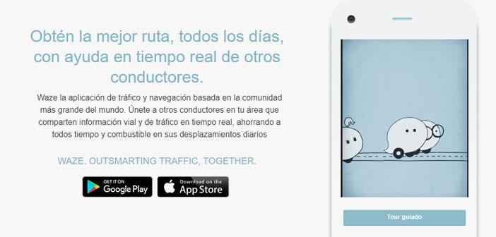 Waze es una aplicación de navegación GPS de funcionamiento similar a Google Maps. Aunque su trayectoria es paralela a la de esta última app, siendo conscientes de la agitación que causaba Waze entre sus usuarios y temiendo por su propia supremacía en el sector, el sistema es propiedad de Google desde 2013.